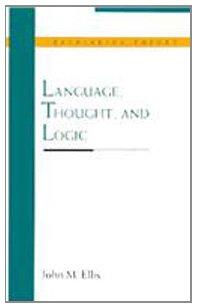 Language, Thought, and Logic (Rethinking Theory)