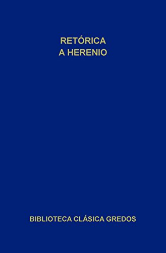 Retórica a Herenio (Biblioteca Clásica Gredos nº 244)