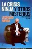 LA CRISIS NINJA Y OTROS MISTERIOS DE LA ECONOMIA ACTUAL