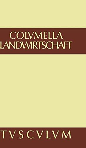 Zwölf Bücher über Landwirtschaft · Buch eines Unbekannten über Baumzüchtung.. Band II (Sammlung Tusculum)