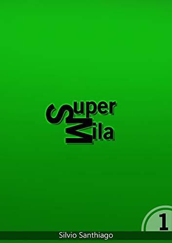 SuperMila (Saga Super Livro 1) (Portuguese Edition)