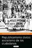 Republicanismo civico/Civic Republicanism: Socialismo de los ciudadanos/Socialism of the Citizens