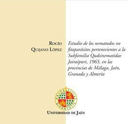 Descargar Libro Estudio de nematodos no fitoparásitos pertenecientes a la subfamilia qudsianematidae jairajpuri, 1965, en las provincias de Málaga, Jaén, Granada y Almería. (CD Tesis) de Rocío Quijano López