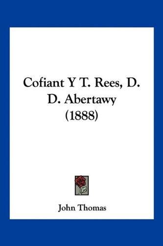 Cofiant y T. Rees, D. D. Abertawy (1888)