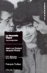 La Nouvelle Vague: Sus protagonistas (Comunicación) por AA. VV.
