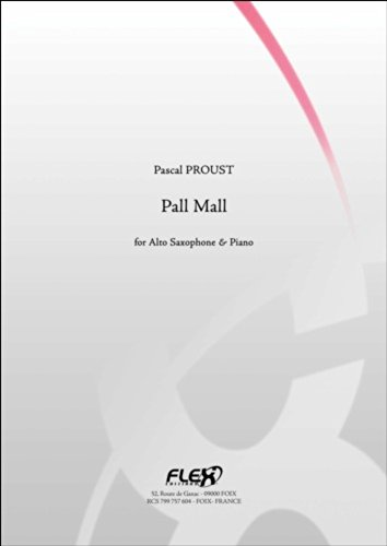 PARTITION CLASSIQUE - Pall Mall - P. PROUST - Saxophone Alto et Piano