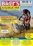 Biker's ActionBook 2008: Radtouren richtig planen - einfach und sicher! Von Tagestour bis...