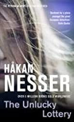 The Unlucky Lottery by Hakan Nesser (2011-10-07)
