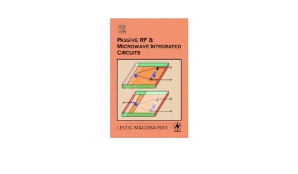 Passive RF and Microwave Integrated Circuits: Amazon in: Maloratsky