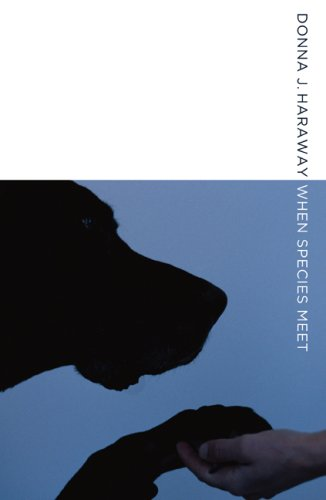 When Species Meet (Posthumanities) por Donna J. Haraway