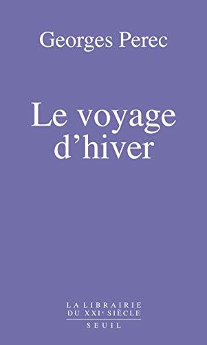 Le Voyage d'hiver par Georges Perec