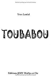 Toubabou par Yves Loréal