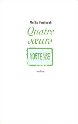 Quatre soeurs, tome 2 : Hortense