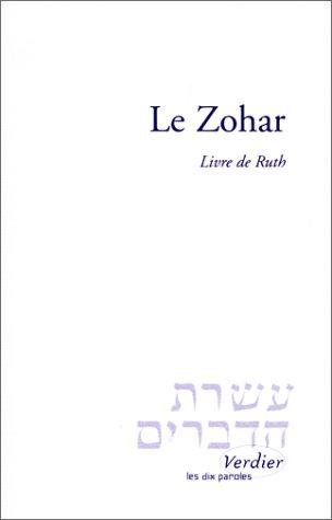 Le Zohar : Livre de Ruth, suivi du
