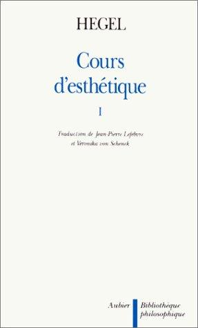 Cours d'esthétique, tome 1