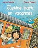 Justine part en vacances