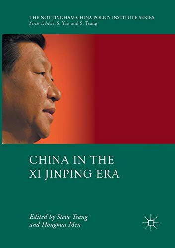 China in the Xi Jinping Era (The Nottingham China Policy Institute Series)