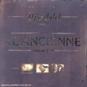 Dj Abdel Présente A L'Ancienne Volume 1 & 2