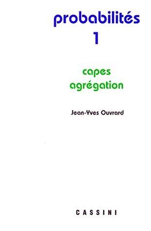 Probabilités : Tome 1, Capes-Agrégation
