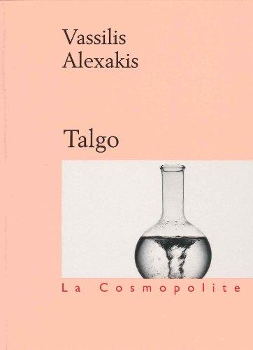 Talgo (La cosmopolite) par  Vassilis Alexakis