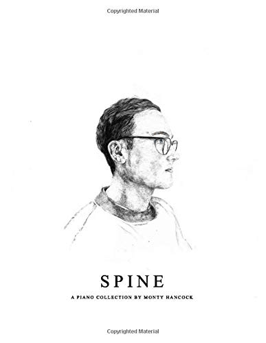 Spine: A Piano Collection by Monty Hancock -