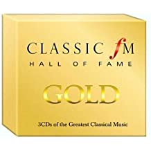 Classic FM Hall of Fame Gold - 3 CDs of the Greatest Classical Music