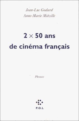 2 fois 50 ans de cinéma français