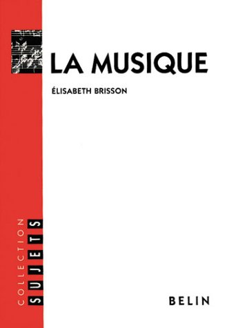 La musique par Elisabeth Brisson