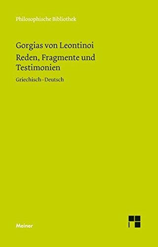 Reden, Fragmente und Testimonien (Philosophische Bibliothek)