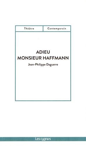 Adieu Monsieur Haffmann par