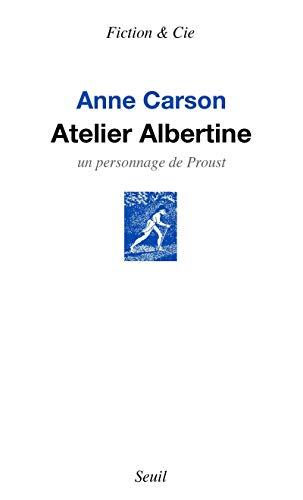 Atelier Albertine - Un personnage de Proust