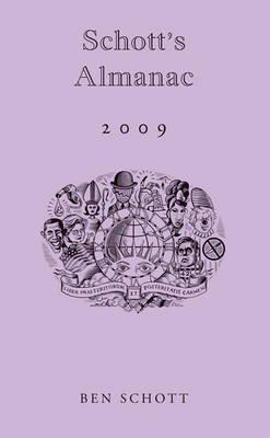 [Schott's Almanac 2009] (By: Ben Schott) [published: November, 2008]