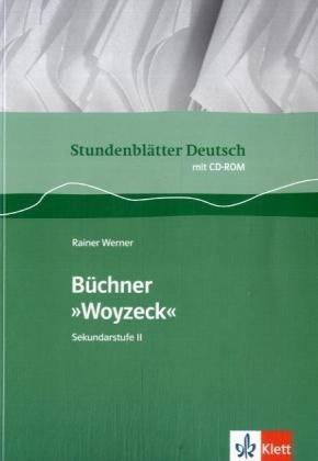 """Büchner """"Woyzeck"""": Buch mit CD-ROM Klasse 11-13 (Stundenblätter Deutsch)"""
