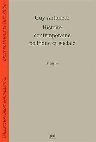 Histoire Contemporaine Politique Et Sociale - Histoire contemporaine politique et