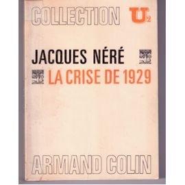 La crise de 1929 par Nere J.