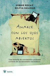 Amarse con los ojos abiertos (NO FICCION) por Jorge Bucay