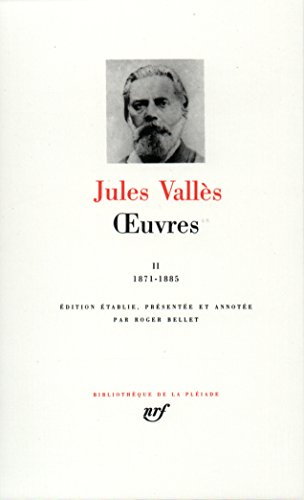 Vallès : Oeuvres, tome 2