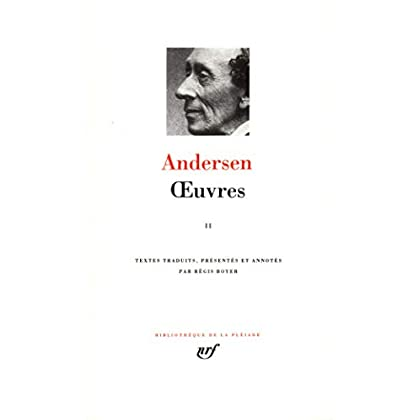 Hans Christian Andersen : Oeuvres, tome 2