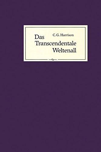 Das Transcendentale Weltenall: Sechs Vorträge über Geheimwissen, Theosophie und den katholischen Glauben (Livre en allemand) par C G Harrison
