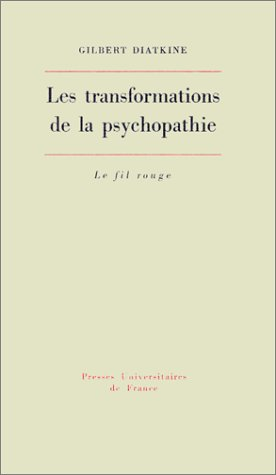 Les Transformations de la psychopathie