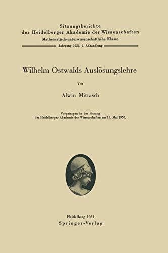 Wilhelm Ostwalds Auslösungslehre (Sitzungsberichte der Heidelberger Akademie der Wissenschaften)