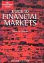 The Economist Guide To Financial Markets 6th Edition (Economist Books)