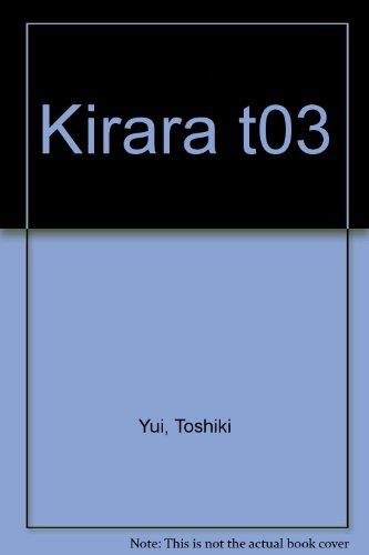 Kirara Vol.3 par YUI Toshiki