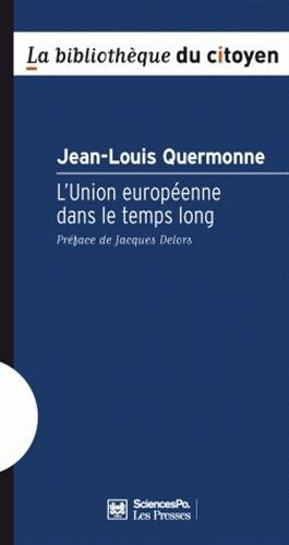 L'Union europenne dans le temps long