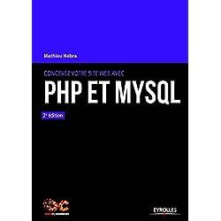 Concevez votre site web avec PHP et MySQL: 3e édition