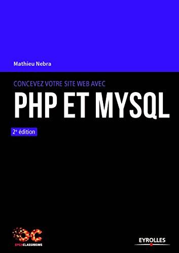 Concevez votre site web avec PHP et MySql par From Eyrolles
