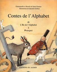 Contes de l'alphabet, tome 2 I à P. De l'Île de l'alphabet à Pourquoi par Benoît De Saint-Chamas