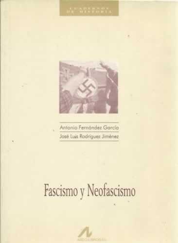 Fascismo y neofascismo (Cuadernos de historia)