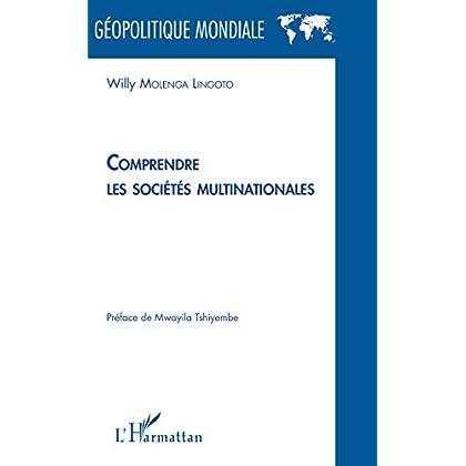 Comprendre les sociétés multinationales (Géopolitique mondiale)