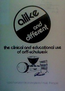 Alike and different: The clinical and educational use of Orff-Schulwerk